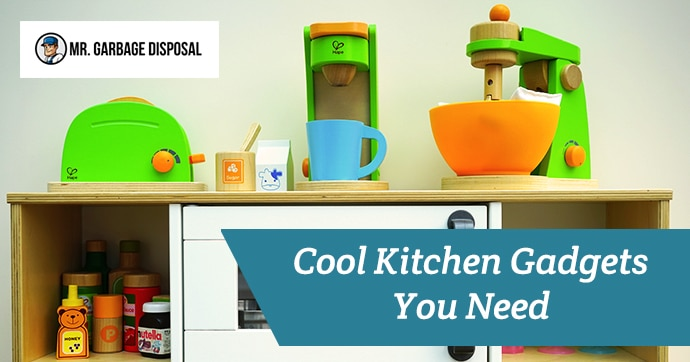 Cool Kitchen Gadgets You Need